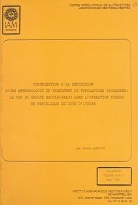 Pierre Debouvry - Contribution à la définition d'une méthodologie de transfert de populations paysannes - Le cas du groupe Baoule-Ayaou dans l'opération Kossou en république de Côte-d'Ivoire.