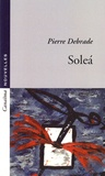 Pierre Debrade - Soleà.
