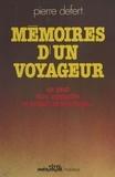 Pierre Defert - Mémoires d'un voyageur - On peut être myopathe et expert en tourisme.
