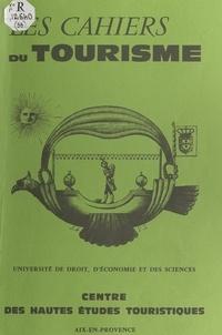 Pierre Defert et  Centre des hautes études touri - Problématique du tourisme insulaire.