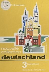 Pierre Deghaye et Pierre Isler - Deutschland - 3ème, nouvelle collection.