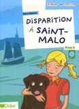 Pierre Delaisne - Disparition à Saint-Malo - Niveau A1. 1 CD audio