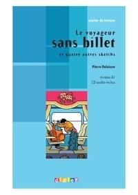Pierre Delaisne - Le voyageur sans billet - Ebook.