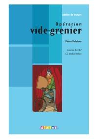 Pierre Delaisne - Opération vide-grenier - Ebook.