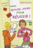 Pierre Delaisne - Quinze jours pour réussir ! - Niveau A1. 1 CD audio
