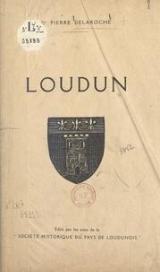 Pierre Delaroche et J. Audiges - Loudun.