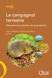 Pierre Delattre et Patrick Giraudoux - Le campagnol terrestre - Prévention et contrôle des populations.