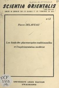 Pierre Delaveau - Les fonds des pharmacopées traditionnelles et l'expérimentation moderne - Table ronde sur l'apport des médecines asiatiques à la médecine universelle, Strasbourg, 21-23 mai 1976.