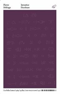 Pierre Déléage - Inventer l'écriture - Rituels prophétiques et chamaniques des Indiens d'Amérique du Nord, XVIIe-XIXe siècles.