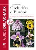 Pierre Delforge - Guide des orchidées d'Europe, d'Afrique du Nord et du Proche-Orient.