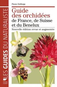 Pierre Delforge - Guide des orchidées de France, de Suisse et du Benelux.