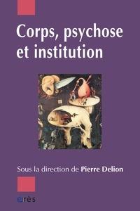 Pierre Delion et  Collectif - .