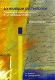 Pierre Delion - La musique de l'enfance - Chronique institutionnelle d'un pédopsychiatre.