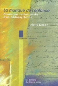 Pierre Delion - .
