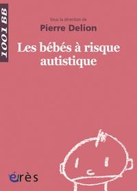 Les bébés à risque autistique.pdf