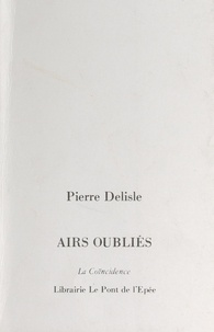 Pierre Delisle - Airs oubliés.