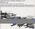 Pierre Delohen et Pierre Barillot - Architectures Barillot - Book 2, livre regroupant les références.