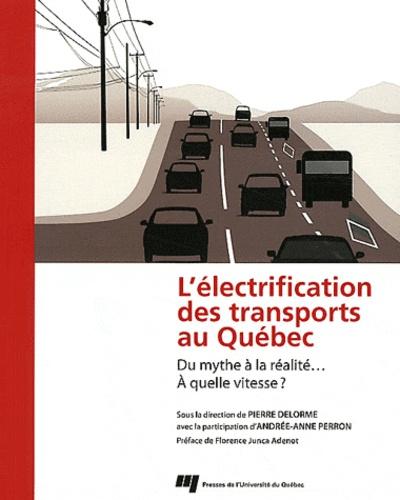 L'électrification des transports au Québec. Du mythe à la réalité... A quelle vitesse ?