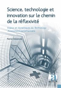 Science, technologie et innovation sur le chemin de la réflexibilité - Enjeux et dynamiques du Technology Assessment parlementaire.pdf