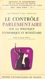 Pierre Delvolvé et Henry Lesguillons - Le contrôle parlementaire sur la politique économique et budgétaire.