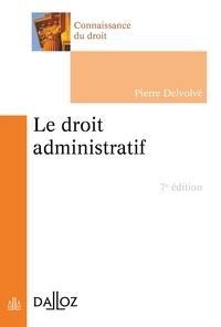Pierre Delvolvé - Le droit administratif.