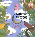 Pierre Delye - Moitié de coq. 1 CD audio