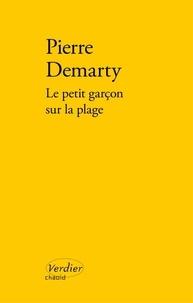 Pierre Demarty - Le petit garçon sur la plage.