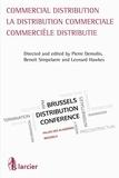 Pierre Demolin et Benoit Simpelaere - La distribution commerciale.