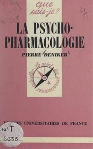 Pierre Deniker et Paul Angoulvent - La psychopharmacologie.