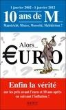 Pierre Derain - Alors euro ? - Enfin la vérité sur les prix avant l'euro et 10 ans après en suivant l'inflation !.