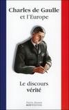 Pierre Derain - Charles de Gaulle et l'Europe - Le discours vérité.