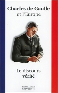 Charles de Gaulle et lEurope - Le discours vérité.pdf