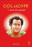 Pierre Derain - Coluche - L'ami du peuple.