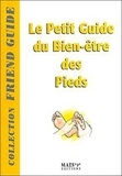 Pierre Derain - Le Petit Guide du Bien-être des Pieds.