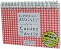 Pierre Derain - Le petit guide magnet de la cuisine facile.