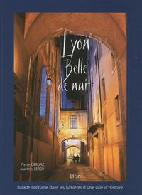 Pierre Deruaz et Martine Leroy - Lyon Belle de nuit.