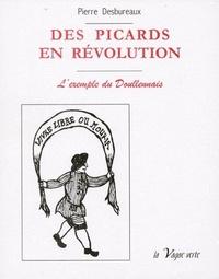 Pierre Desbureaux - Des Picards en révolution - L'exemple du Doullennais.