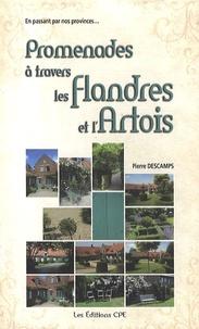 Pierre Descamps - Promenades à travers les Flandres et l'Artois.