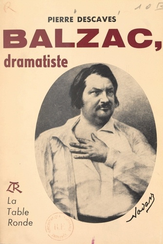 Balzac. Dramatiste