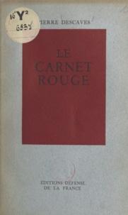 Pierre Descaves - Le carnet rouge.