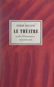 Pierre Descaves - Le théâtre.