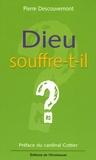 Pierre Descouvemont - Dieu souffre-t-il ?.