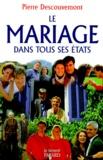 Pierre Descouvemont - Le mariage dans tous ses états.