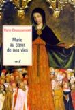 Pierre Descouvemont - Marie au coeur de nos vies.