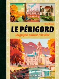 Deedr.fr Le Périgord - Géographie curieuse et insolite Image
