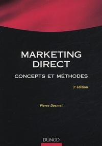 Pierre Desmet - Marketing direct - Concepts et méthodes.
