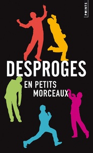 Pierre Desproges - Desproges en petits morceaux - Les meilleures citations.