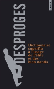 Ucareoutplacement.be Dictionnaire superflu à l'usage de l'élite et des bien nantis Image