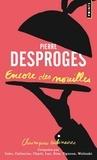 Pierre Desproges - Encore des nouilles - Chroniques culinaires.