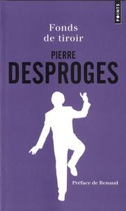 Pierre Desproges - Fonds de tiroir.